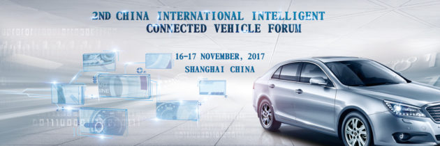 2nd China International Intelligent Connected Vehicle Forum (ICVF 2017)